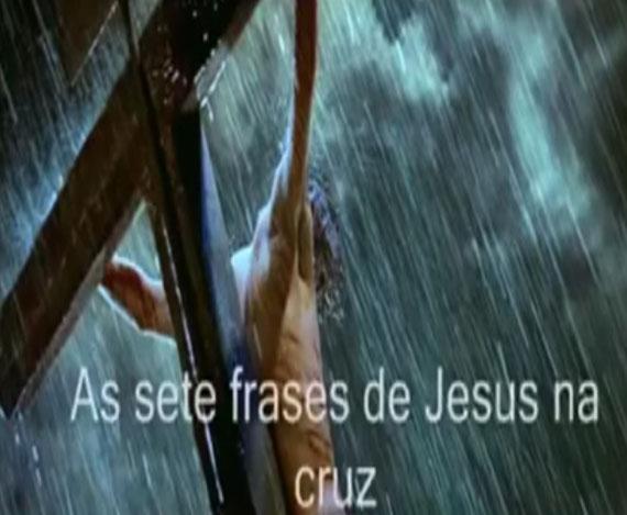 Artigos As 7 Frases De Jesus Na Cruz